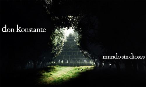 Don Konstante - Mundo sin dioses